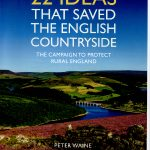 ECOS 38 (2) Book Review: 22 IDEAS THAT SAVED THE COUNTRYSIDE