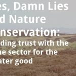 ECOS 38 (6): Lies, damn lies and nature conservation