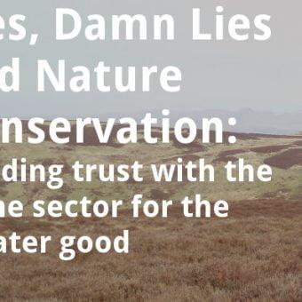 ECOS 38 (6): Lies, damn lies and nature conservation