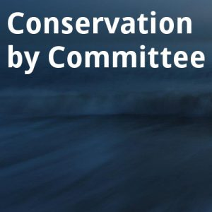 ECOS 39 (2): Conservation by Committee