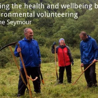 ECOS 39(6): Exploring the health and wellbeing benefits of environmental volunteering